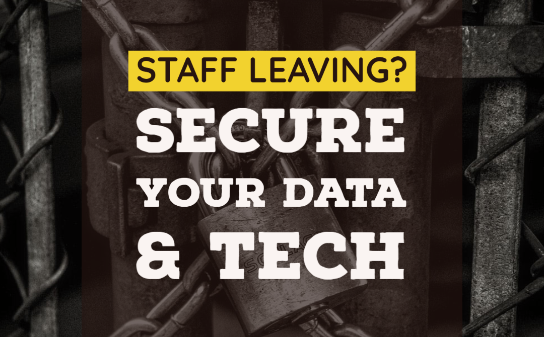 How to Secure Sensitive Data & Technology When a Remote Employee Leaves