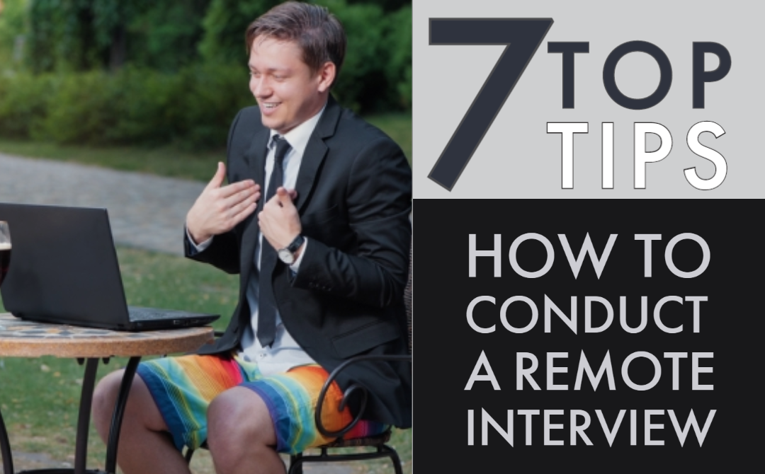 How to Conduct the Perfect Remote, Online Video Interview