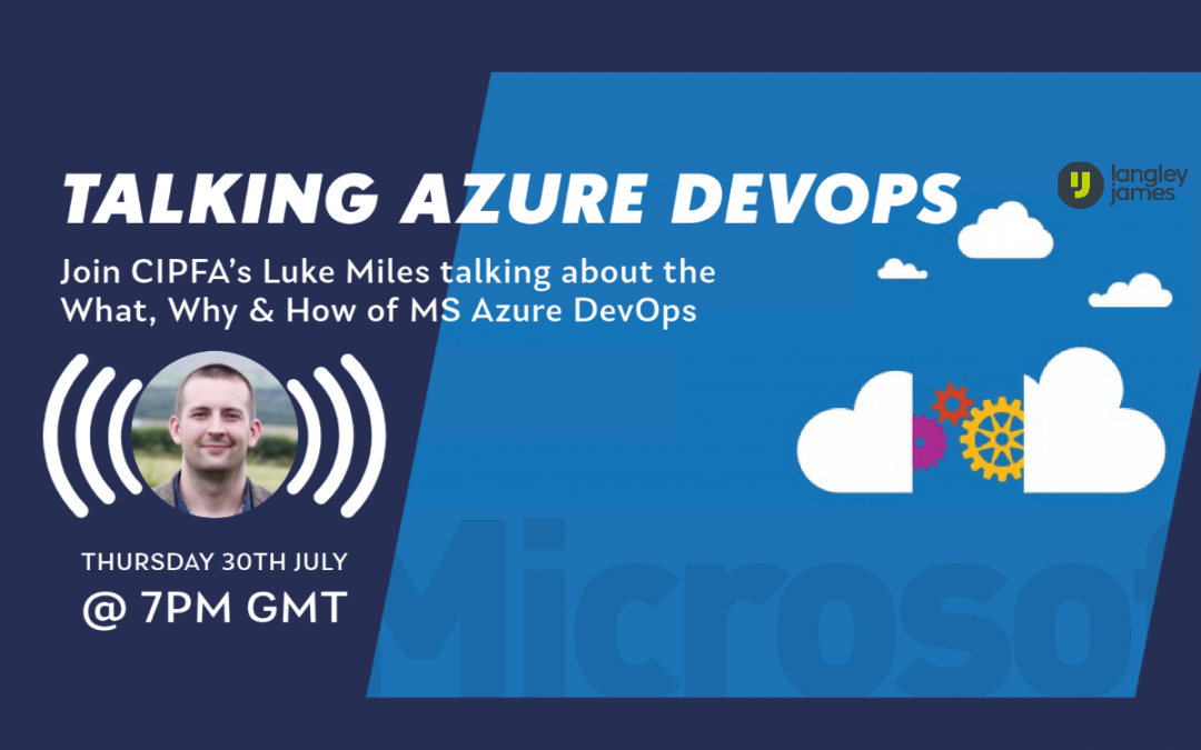 Azure DevOps Webinar – 7pm, Thursday 30th July