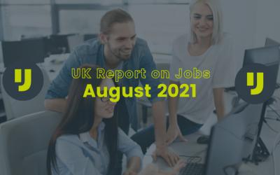 UK Report on Jobs – August 2021