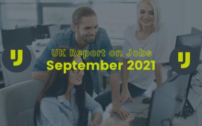 UK Report on Jobs – September 2021